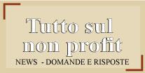 Tutto sul Non Profit: News - Domande e Risposte
